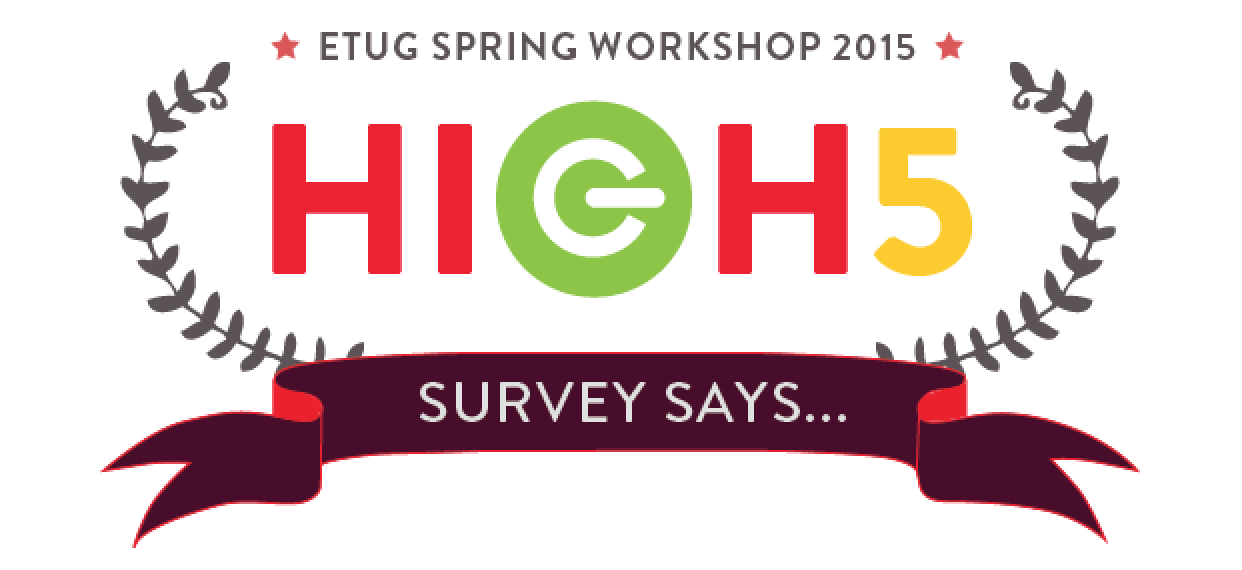 ETUG Spring Workshop 2015